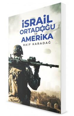 İsrail - Ortadoğu Ve Amerika