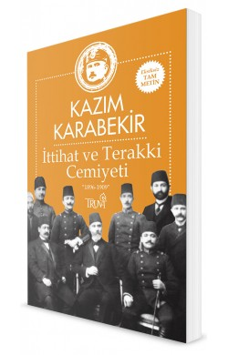 İttihat ve Terakki Cemiyeti -1896-1909-