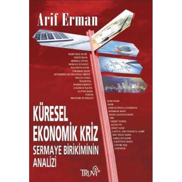 Küresel Ekonomik Kriz Sermaye Birikiminin Analizi