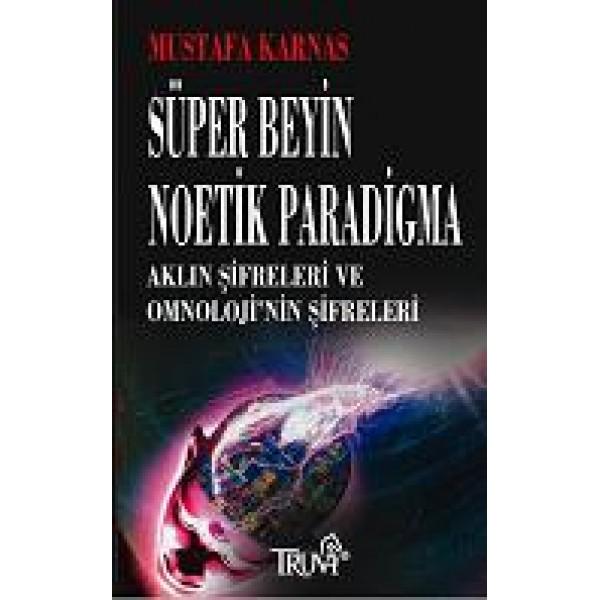 Süper Beyin - Neotik Paradigma