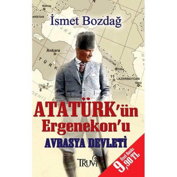 Atatürk'ün Ergenekon'u Avrasya Devleti (Cep Boy)