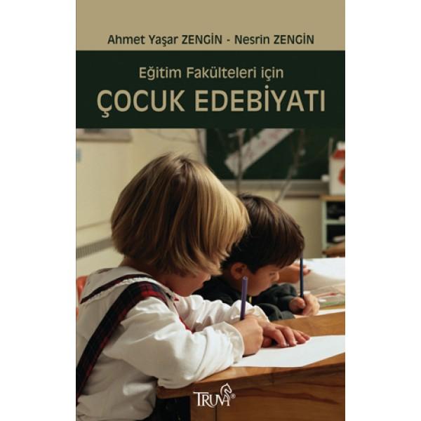 Eğitim Fakülteleri ݝçin Çocuk Edebiyatı