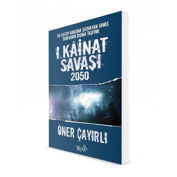 I. Kainat Savaşı 2050