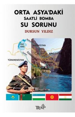 Orta Asya'daki Saatli Bomba: Su Sorunu