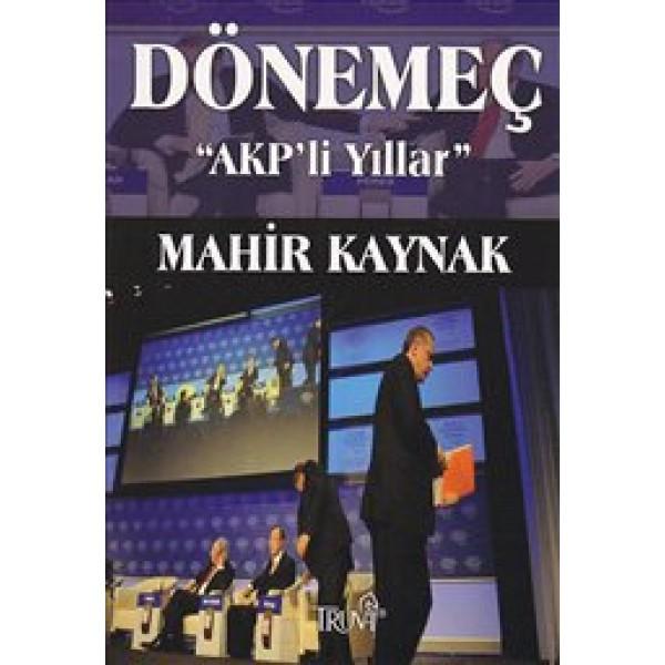 Dönemeç : AKP'li Yıllar