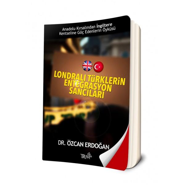 Londralı Türklerin Entegrasyon Sancıları