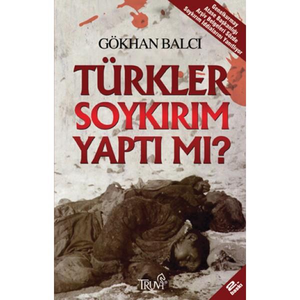 Türkler Soykırım Yaptı Mı?