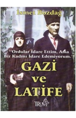 Gazi Ve Latife (B.Boy)