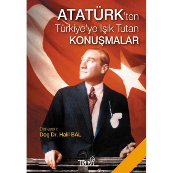 Atatürk`ten Türkiye`ye Işık Tutan Konuşmalar (Cep Boy)